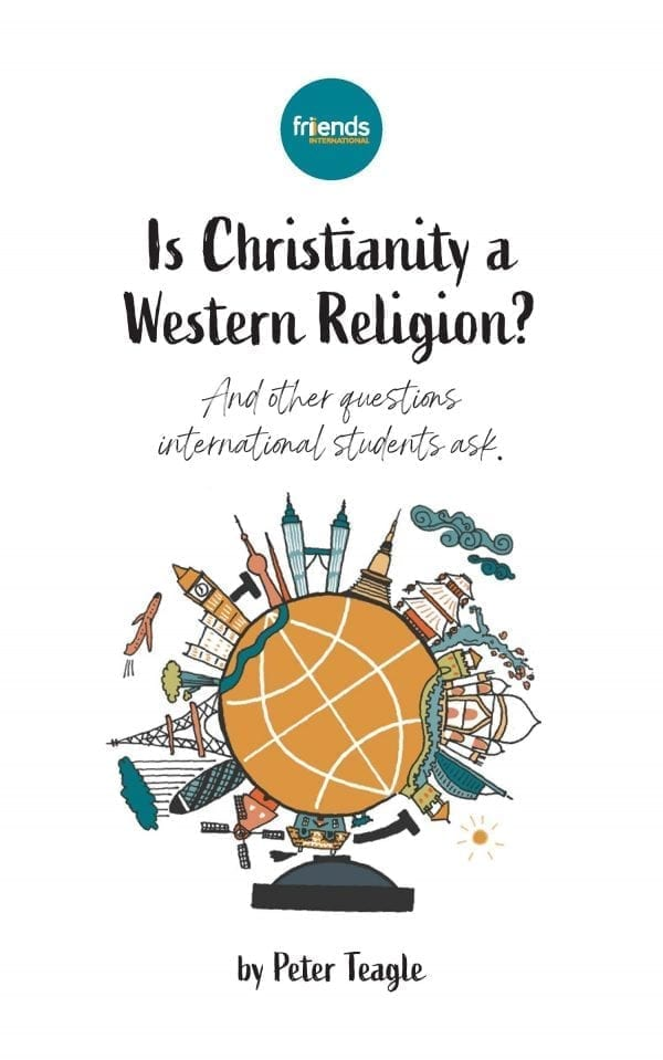 Is Christianity a Western Religion? And other questions international students ask.