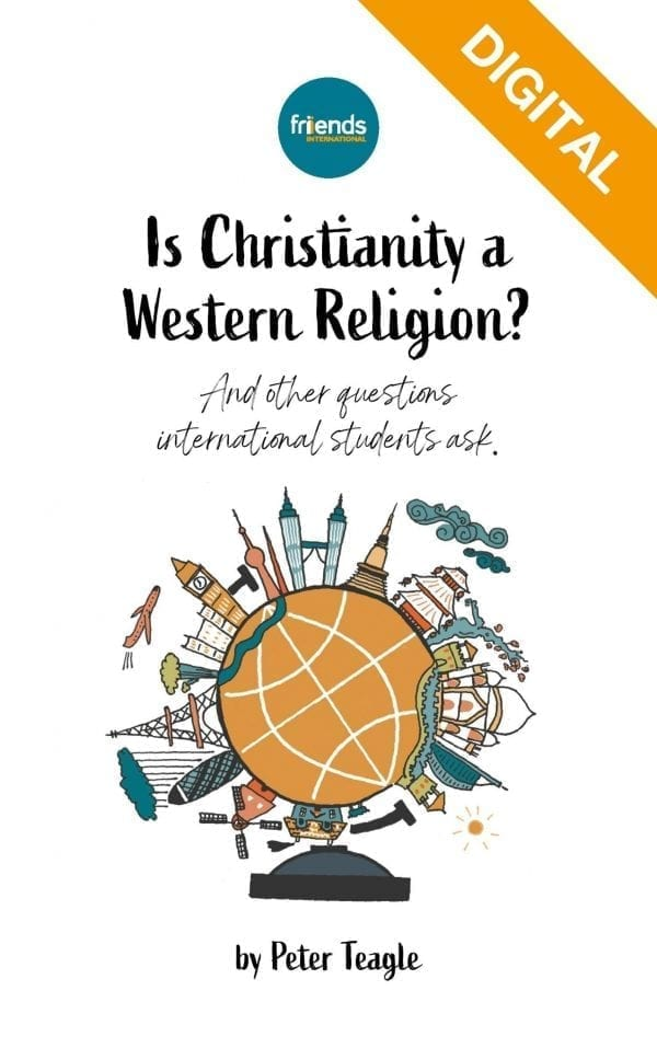 NEW: Is Christianity a Western Religion? And other questions international students ask. (Digital Download)